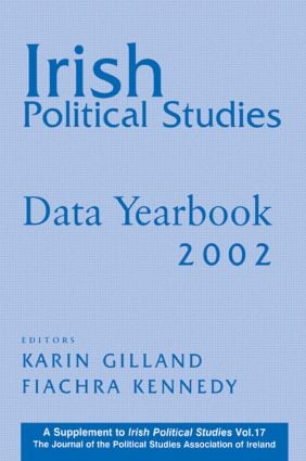 Irish Political Studies Data Yearbook 2002: 1st Edition (Paperback) book cover