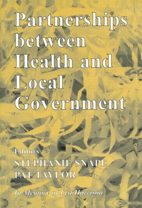 Partnerships Between Health and Local Government (Paperback) book cover