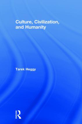 Culture, Civilization, and Humanity: 1st Edition (Paperback) book cover