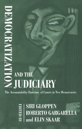 Democratization and the Judiciary: The Accountability Function of Courts in New Democracies (Paperback) book cover