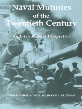 Naval Mutinies of the Twentieth Century: An International Perspective (Paperback) book cover