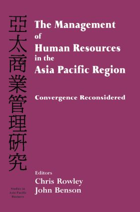 The Management of Human Resources in the Asia Pacific Region: Convergence Revisited, 1st Edition (Paperback) book cover