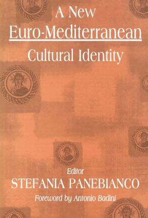 A New Euro-Mediterranean Cultural Identity: 1st Edition (Paperback) book cover