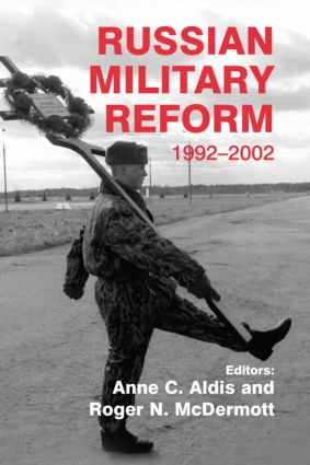 Russian Military Reform, 1992-2002: 1st Edition (Paperback) book cover