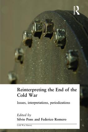 Reinterpreting the End of the Cold War: Issues, Interpretations, Periodizations book cover