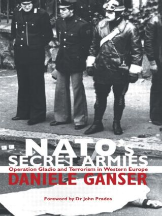 NATO's Secret Armies: Operation GLADIO and Terrorism in Western Europe, 1st Edition (Paperback) book cover