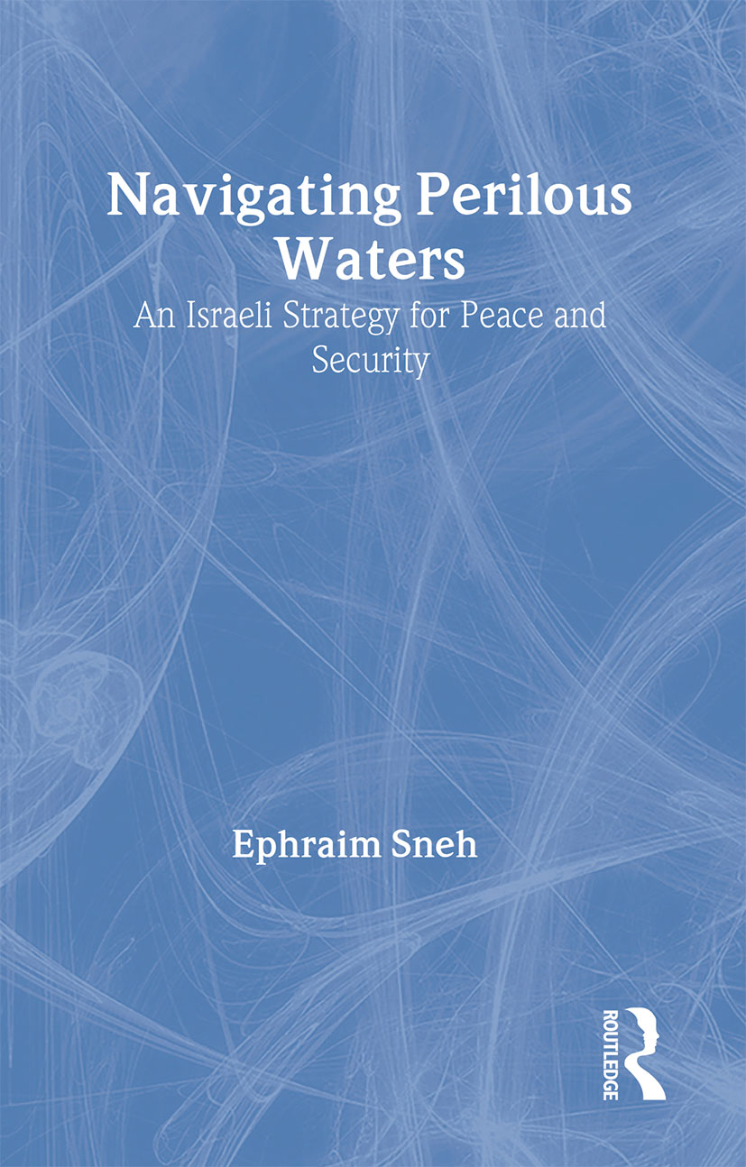 Navigating Perilous Waters: An Israeli Strategy for Peace and Security (Paperback) book cover