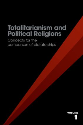 Totalitarianism and Political Religions, Volume 1: Concepts for the Comparison of Dictatorships (Paperback) book cover