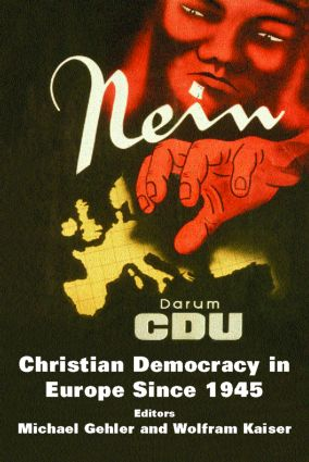 Christian Democracy in Europe Since 1945: Volume 2, 1st Edition (Paperback) book cover