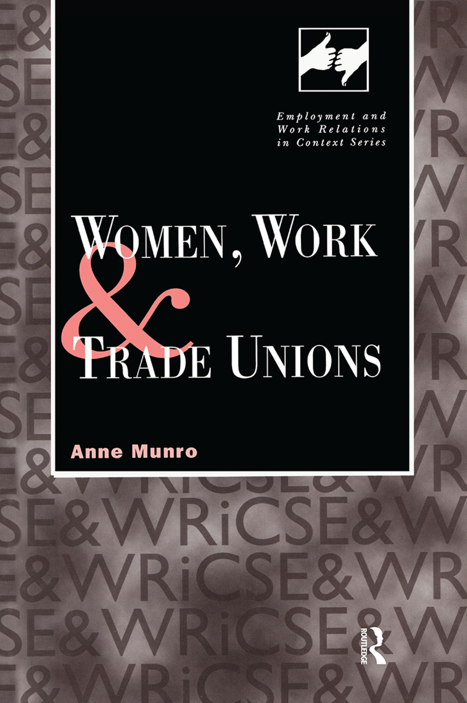 Women, Work and Trade Unions (Hardback) book cover