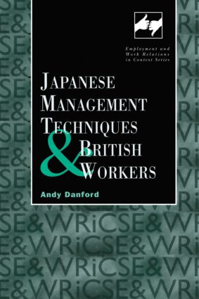 Japanese Management Techniques and British Workers (Hardback) book cover