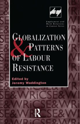 Globalization and Patterns of Labour Resistance book cover