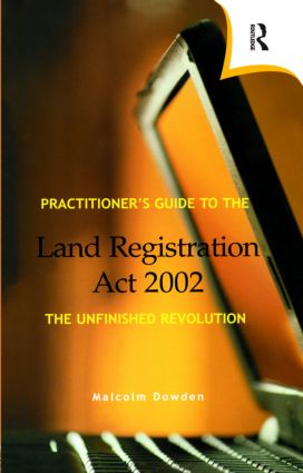 Practitioner's Guide to the Land Registration Act 2002 (Paperback) book cover