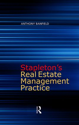 Stapleton's Real Estate Management Practice: 4th Edition (Paperback) book cover