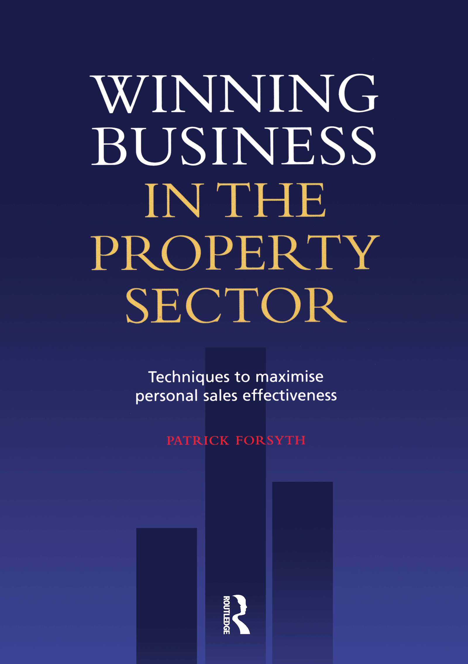 Winning Business in the Property Sector (Paperback) book cover