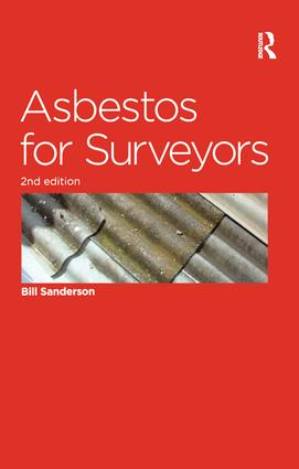 Asbestos for Surveyors: 2nd Edition (Paperback) book cover