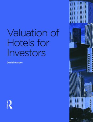 Valuation of Hotels for Investors (Paperback) book cover