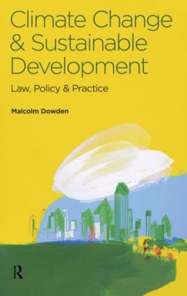 Climate Change and Sustainable Development: Law, Policy and Practice (Paperback) book cover