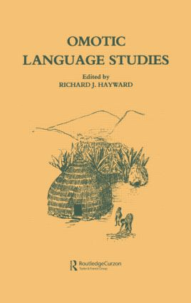Omotic Language Studies: 1st Edition (Hardback) book cover