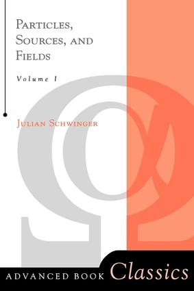 Particles, Sources, And Fields, Volume 1 book cover