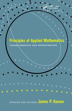 Principles Of Applied Mathematics: 1st Edition (Hardback) book cover