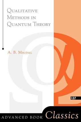 Qualitative Methods In Quantum Theory: 1st Edition (Paperback) book cover