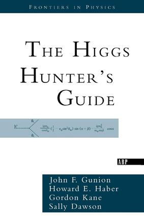 The Higgs Hunter's Guide: 1st Edition (Paperback) book cover