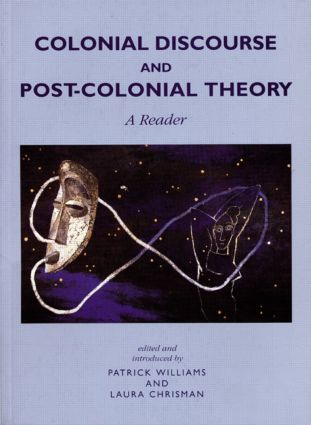 Colonial Discourse and Post-Colonial Theory
