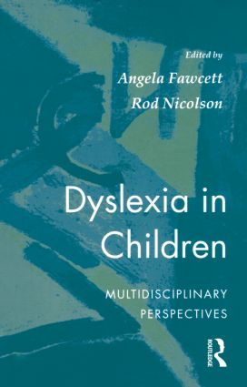 Dyslexia In Children: 1st Edition (Paperback) book cover