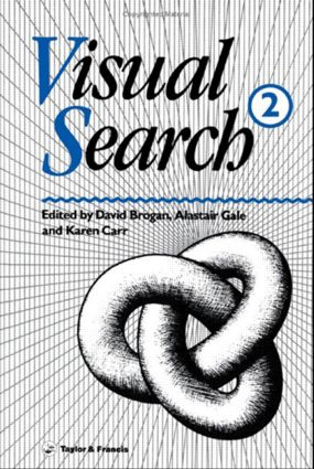 Visual Search 2: Proceedings Of The 2nd International Conference On Visual Search, 1st Edition (Hardback) book cover