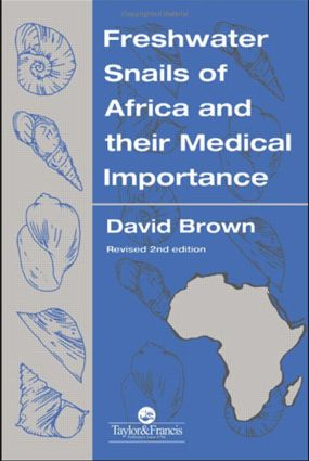Freshwater Snails Of Africa And Their Medical Importance: 1st Edition (Hardback) book cover