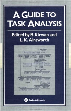 A Guide To Task Analysis: The Task Analysis Working Group, 1st Edition (Hardback) book cover