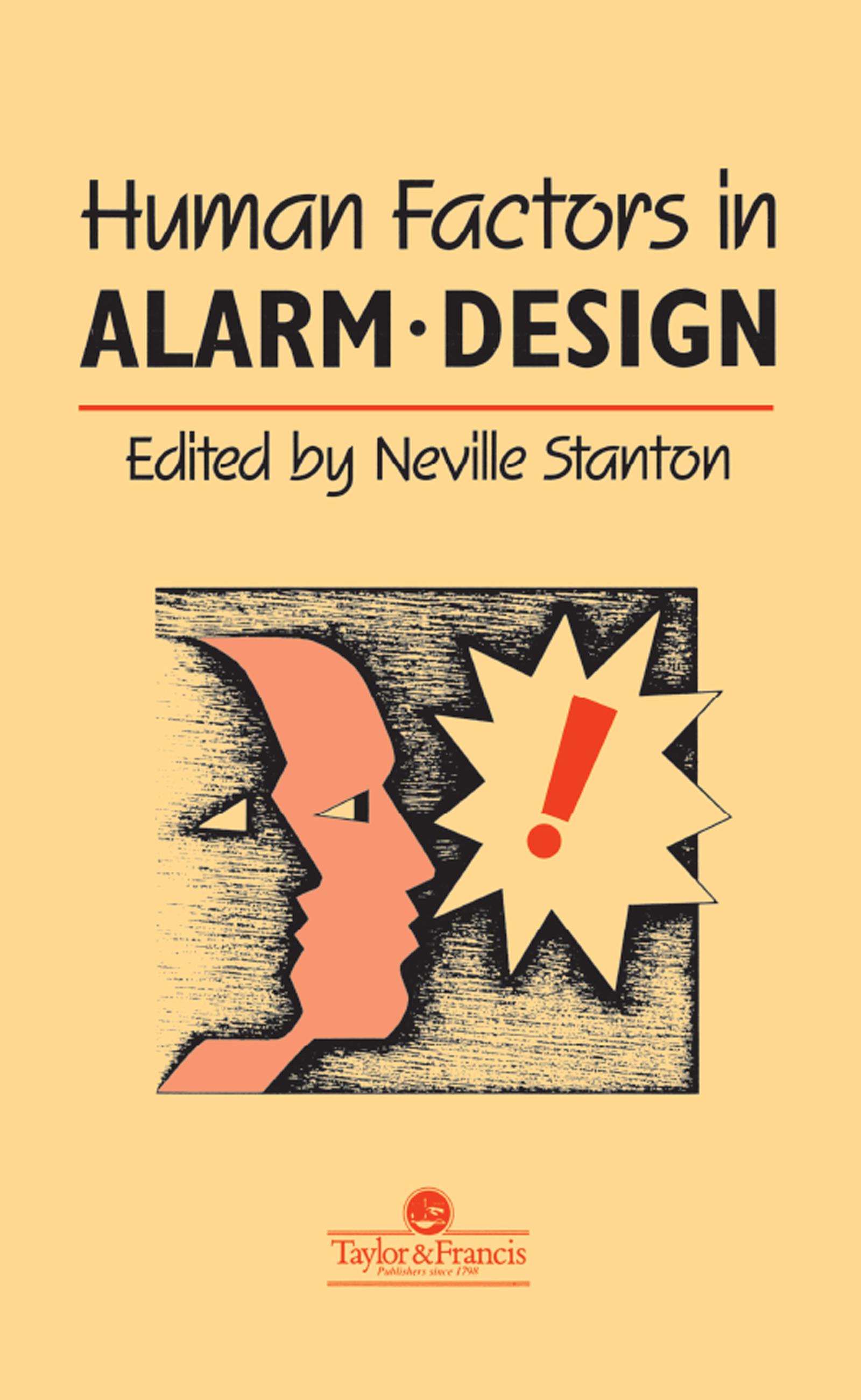 Human Factors in Alarm Design: 1st Edition (Hardback) book cover