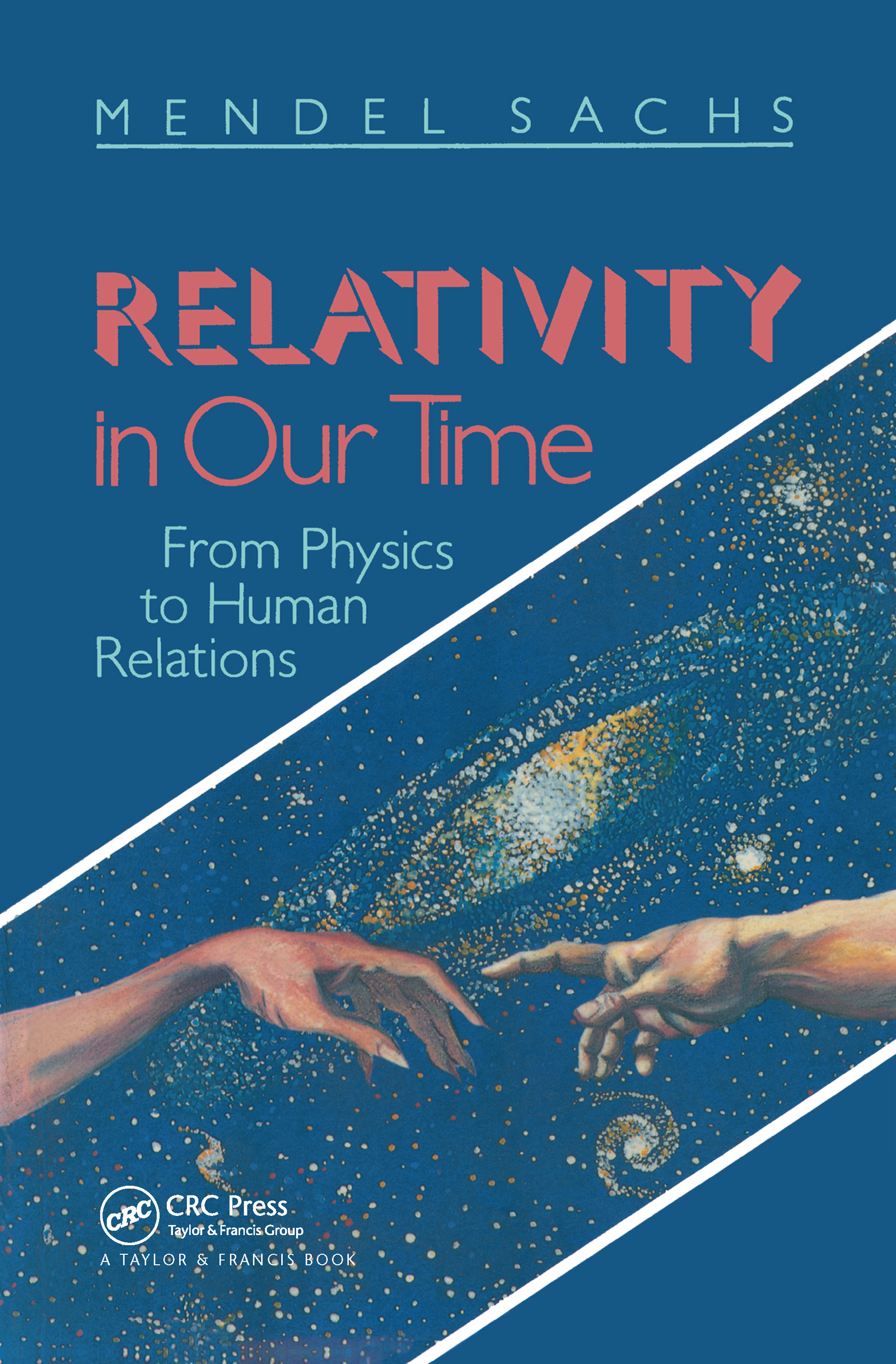 Relativity In Our Time: 1st Edition (Hardback) book cover