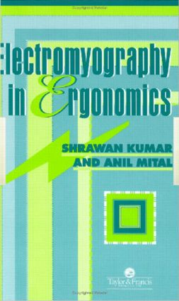 Electromyography In Ergonomics: 1st Edition (Hardback) book cover