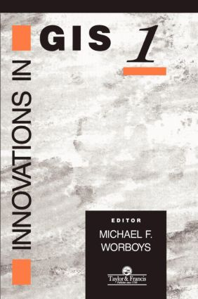 Innovations In GIS: 1st Edition (Hardback) book cover