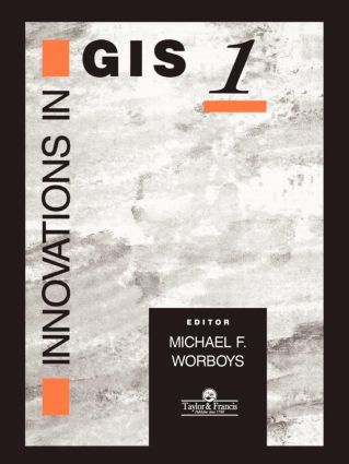 Innovations In GIS: 1st Edition (Paperback) book cover