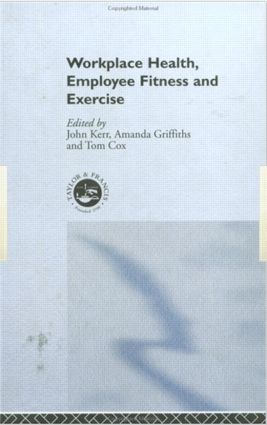 Workplace Health: Employee Fitness And Exercise (Paperback) book cover