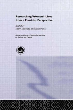 Researching Women's Lives From A Feminist Perspective: 1st Edition (Paperback) book cover