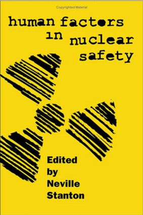 Human Factors in Nuclear Safety: 1st Edition (Hardback) book cover