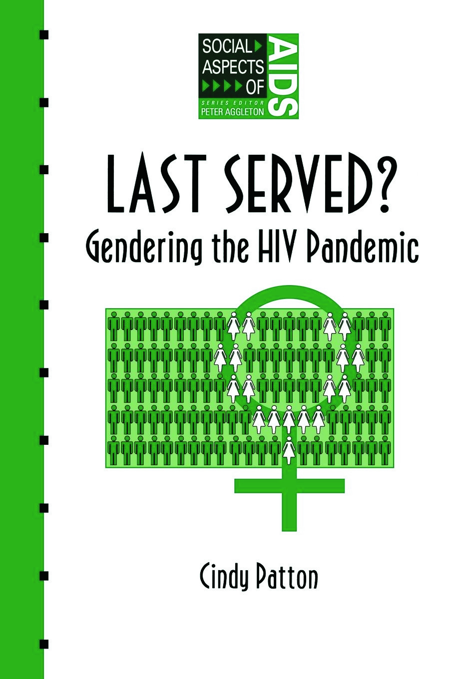 Last Served?: Gendering the HIV Pandemic book cover