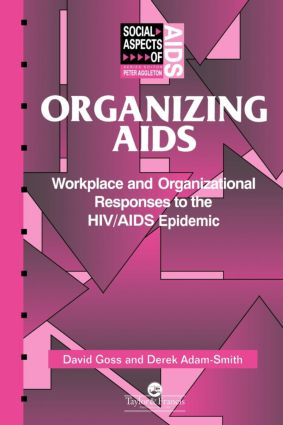 Organizing Aids: Workplace and Organizational Responses to the HIV/AIDS Epidemic book cover
