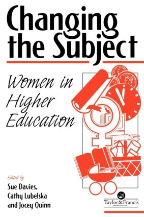 Changing The Subject: Women In Higher Education (Paperback) book cover