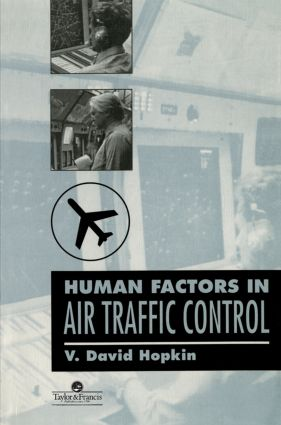 Human Factors In Air Traffic Control: 1st Edition (Paperback) book cover
