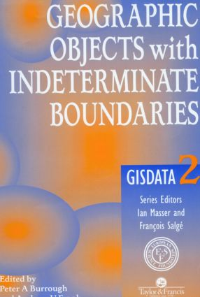 Geographic Objects with Indeterminate Boundaries: 1st Edition (Paperback) book cover