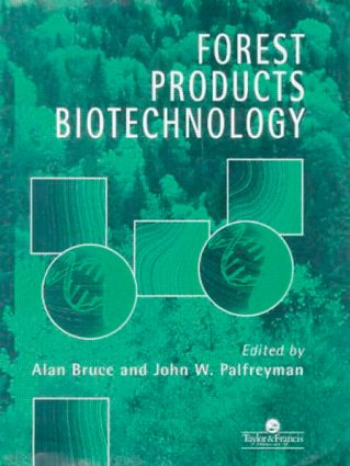 Forest Products Biotechnology: 1st Edition (Hardback) book cover