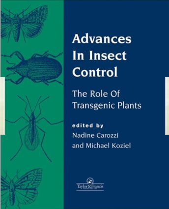 Advances In Insect Control: The Role Of Transgenic Plants, 1st Edition (Hardback) book cover