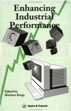 Enhancing Industrial Performance: Experiences With Integrating The Human Factor, 1st Edition (Paperback) book cover