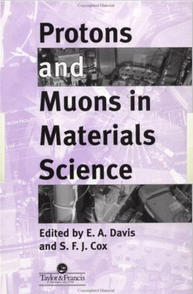 Protons And Muons In Materials Science: 1st Edition (Hardback) book cover