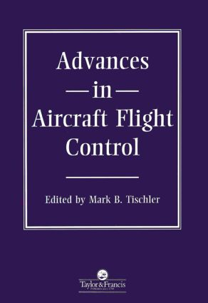 Advances In Aircraft Flight Control: 1st Edition (Hardback) book cover